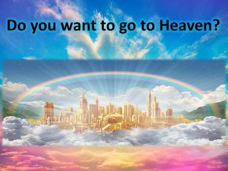 "What the Bible says about Heaven ""Repent ye: for the kingdom of heaven is at hand."" ""Blessed are the poor in spirit: for theirs is the kingdom of heaven."""