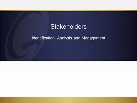 Identification, Analysis and Management