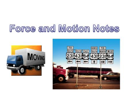Force and Motion Notes.