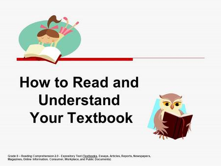 How to Read and Understand Your Textbook
