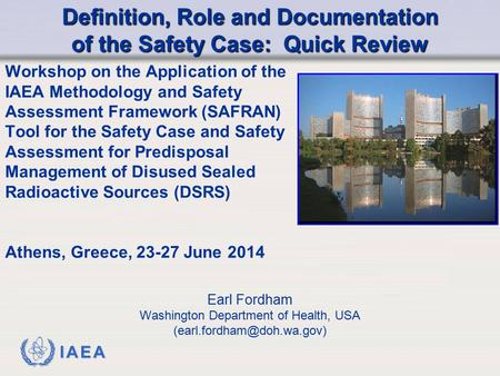 Definition, Role and Documentation of the Safety Case: Quick Review