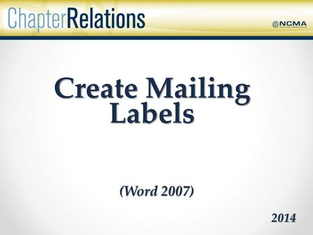 Create Mailing Labels (Word 2007) 2014. Word 2007 using the Mail Merge function and an Excel spreadsheet Create mailing labels from Member Rosters in.