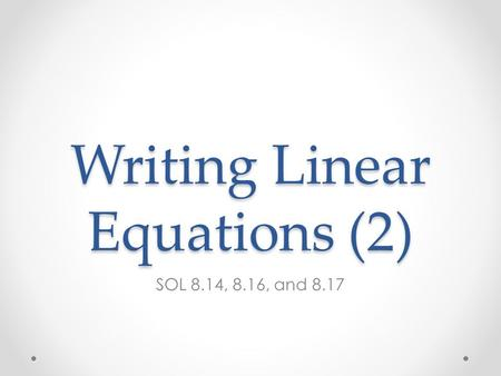 Writing Linear Equations (2)