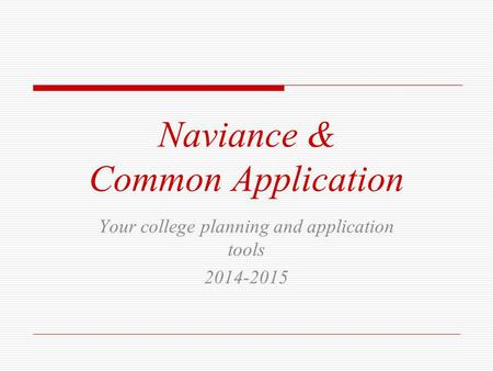Naviance & Common Application