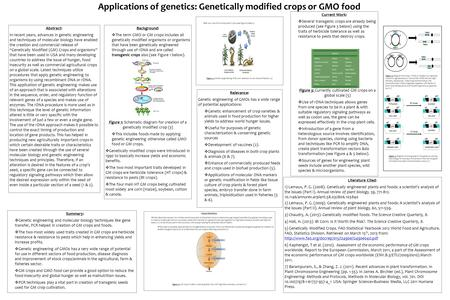 "Abstract: In recent years, advances in genetic engineering and techniques of molecular biology have enabled the creation and commercial release of ""Genetically."