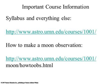 Important Course Information Syllabus and everything else:  How to make a moon observation: