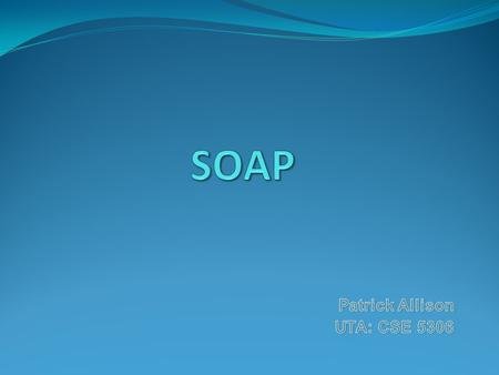 Introduction SOAP History Technical Architecture SOAP in Industry Summary References.
