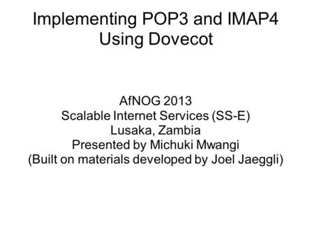 Implementing POP3 and IMAP4 Using Dovecot