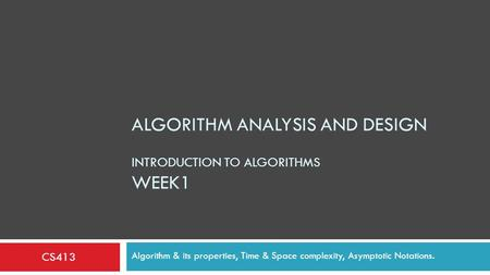 Algorithm analysis and design Introduction to Algorithms week1