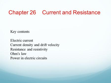 Chapter 26 Current and Resistance