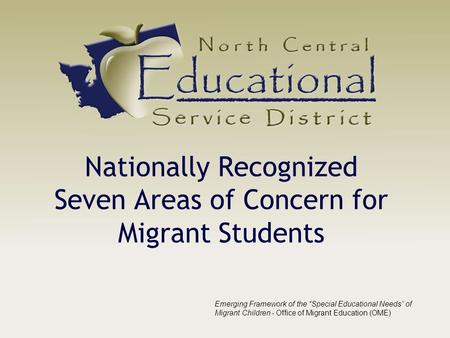 Nationally Recognized Seven Areas of Concern for Migrant Students