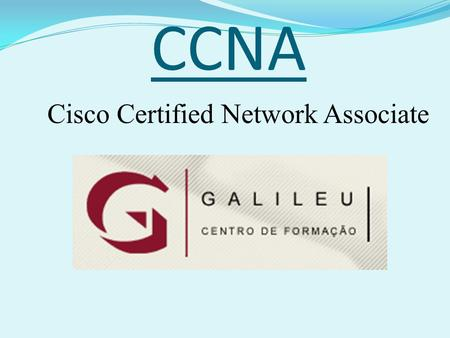 CCNA Cisco Certified Network Associate. Point-to-point Protocol (PPP)