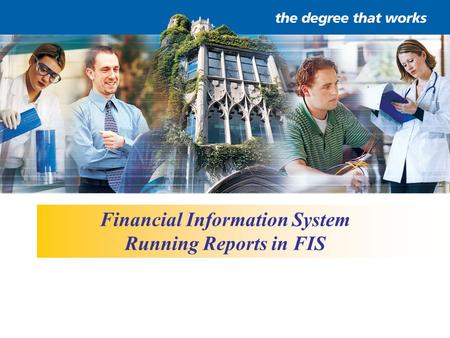 Financial Information System Running Reports in FIS.