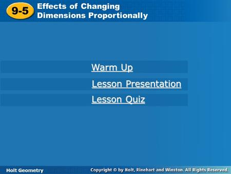 9-5 Warm Up Lesson Presentation Lesson Quiz Effects of Changing