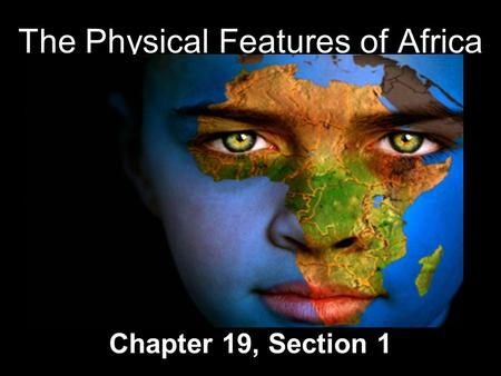 The Physical Features of Africa