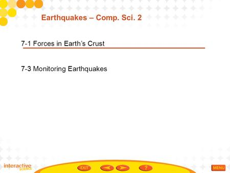 Earthquakes – Comp. Sci Forces in Earth's Crust