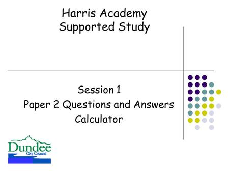 Session 1 Paper 2 Questions and Answers Calculator Harris Academy Supported Study.