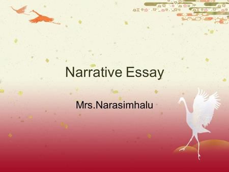 Narrative Essay Mrs.Narasimhalu.