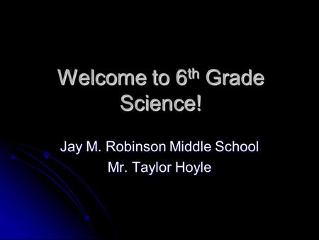 Welcome to 6th Grade Science!