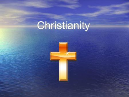 Christianity. The Roots of Christianity Christianity was based on the life and teachings of the Jew, Jesus of Nazareth. Christianity was rooted in Jewish.