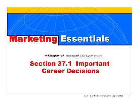 Section 37.1 Important Career Decisions