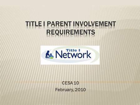 CESA 10 February, 2010.  Overview of the the legal requirements  Elementary and Secondary Education Act (ESEA) formerly known as No Child Left Behind.