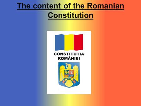 The content of the Romanian Constitution. The normative content of the Constitution was structured, from a juridical point of view, in 156 articles, grouped.