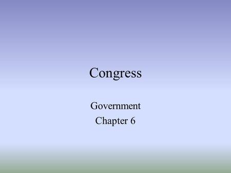 Congress Government Chapter 6.