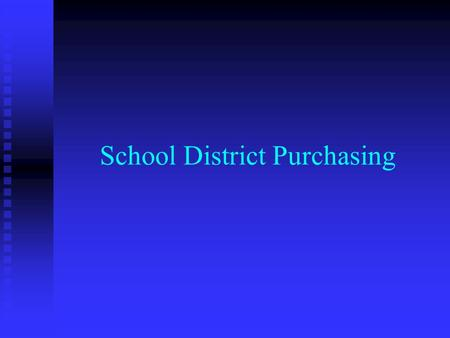 School District Purchasing. Purchasing Authority Arizona Statutes Arizona Statutes Arizona Administrative Code Arizona Administrative Code  Primary source.