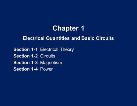 Electrical Quantities and Basic Circuits