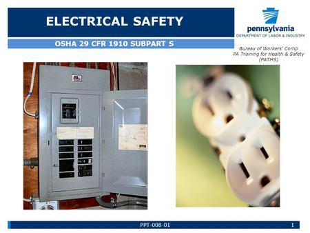 ELECTRICAL SAFETY OSHA 29 CFR 1910 SUBPART S