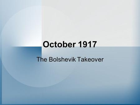 The Bolshevik Takeover