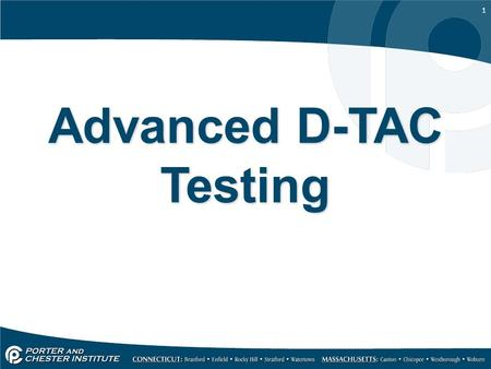 1 Advanced D-TAC Testing. 2 D-TAC testing – Part 2 This presentation is meant to be viewed after the introductory presentation 'D-TAC testing – Batteries.