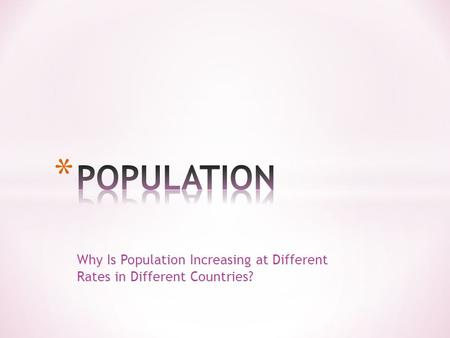 Why Is Population Increasing at Different Rates in Different Countries?