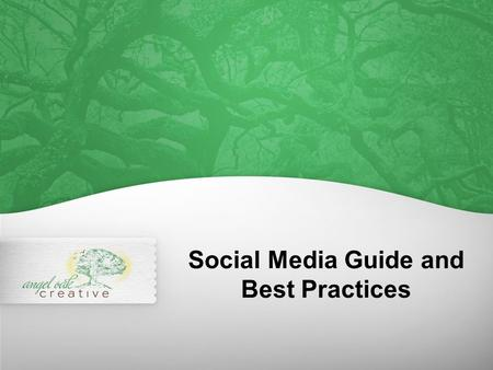 Social Media Guide and Best Practices. Social Media Overview Successful social media strategy is dependent upon quality content and measurement. Celebrating.