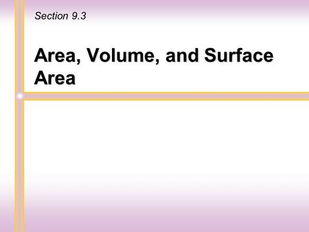Area, Volume, and Surface Area