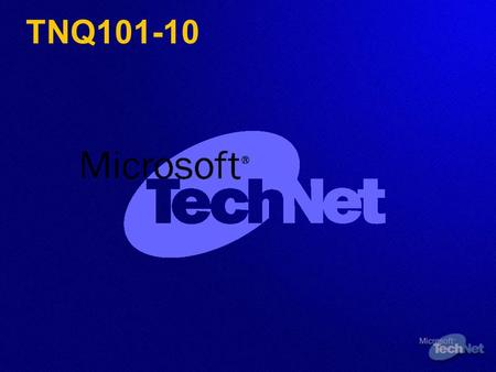 TNQ101-10. Microsoft Exchange Server ® 2000: Microsoft Outlook ® Web Access John Gardner Cyberstreams, Inc. John Gardner Cyberstreams, Inc. Portland,
