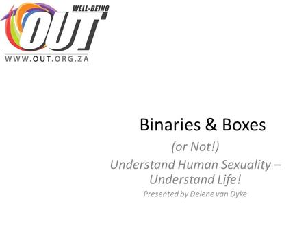 Binaries & Boxes (or Not!)