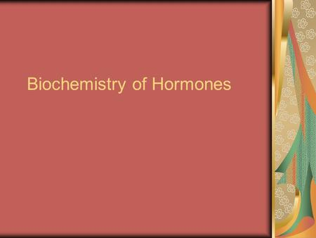 Biochemistry of Hormones. Hormone Regulation Hypothalamus- Regulation starts here. Located near the brain stem, it controls the pituitary. Pituitary-