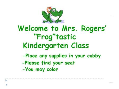The Kindergarten Day 8:30Students Arrive 8:40-9:00Morning Meeting 9:00-9:30Reader's Workshop 9:30-10:00Writers Workshop 10:00-10:55Skills Lesson/Centers.