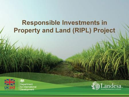 1 Responsible Investments in Property and Land (RIPL) Project.