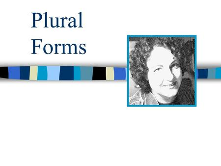 Plural Forms.