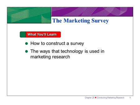 The Marketing Survey How to construct a survey