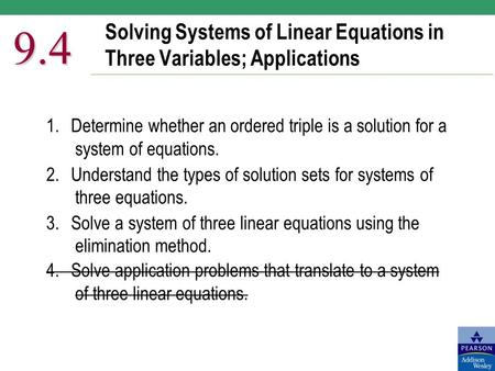 Solving Systems of Linear Equations in Three Variables; Applications