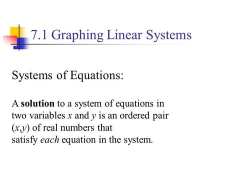 7.1 Graphing Linear Systems