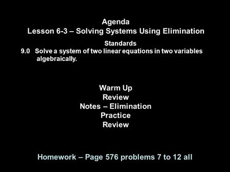Lesson 6-3 – Solving Systems Using Elimination