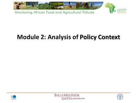 Policy Context Module 2: Analysis of Policy Context.