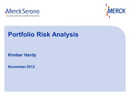 Portfolio Risk Analysis Kimber Hardy November 2012.