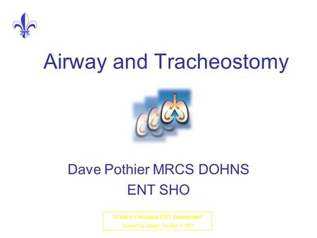Airway and Tracheostomy
