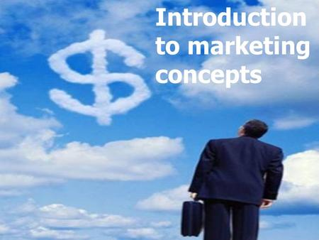 Problem Solving Introduction to marketing concepts.